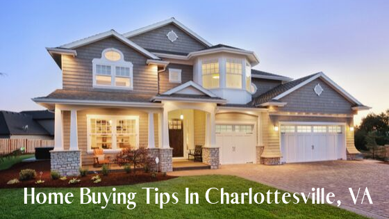 Home Buying Tips in Charlottesville, VA